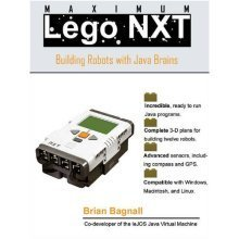 Maximum Lego NXT: Building Robots with Java Brains (James Tiptree Award Anthology)