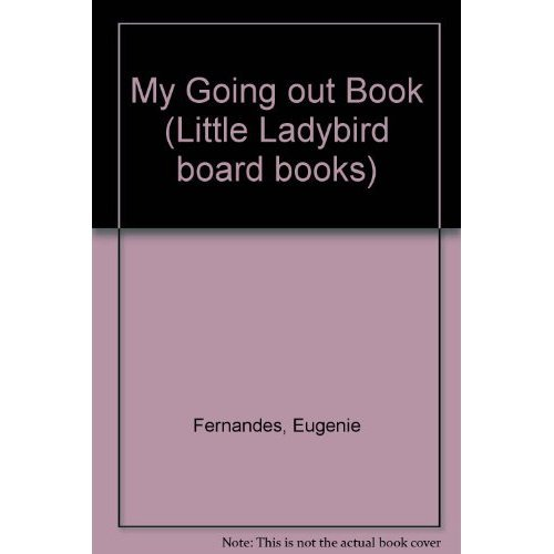 My Going out Book (Little Ladybird board books)