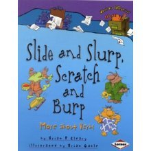 Slide & Slurp, Scratch & Burp  -  More About Verbs
