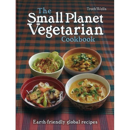 Small Planet Vegetarian Cookbook, The