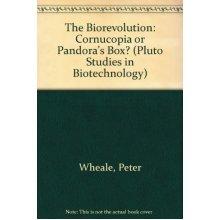 Bio-Revolution Cl: Cornucopia or Pandora's Box? (Pluto Studies in Biotechnology)