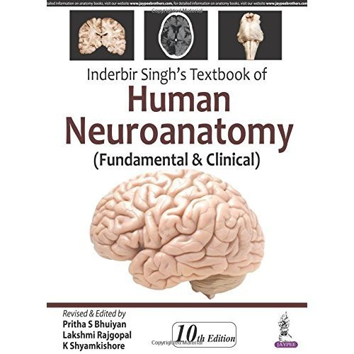Inderbir Singh's Textbook of Human Neuroanatomy