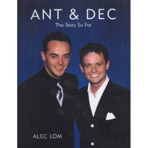 Ant And Dec: 'Loving Every Second'