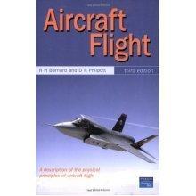 Aircraft Flight: A Description of the Physical Properties of Aircraft Flight