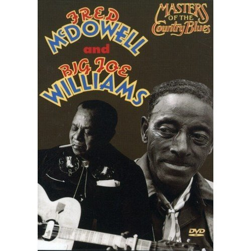 Fred Mcdowell and Joe Williams - Masters of the Country Blues [DVD] [NTSC] [DVD]