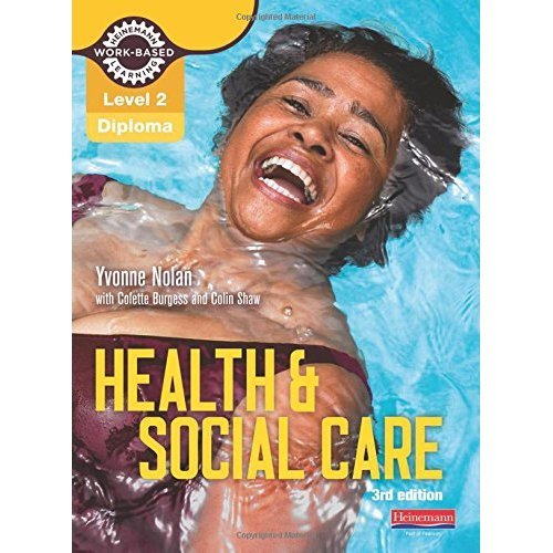 Health and Social Care Diploma: Candidate Book: Level 2 (Work Based Learning L2 Health & Social Care)