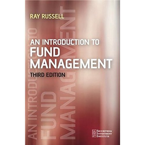 An Introduction to Fund Management Third Edition (Securities Institute)