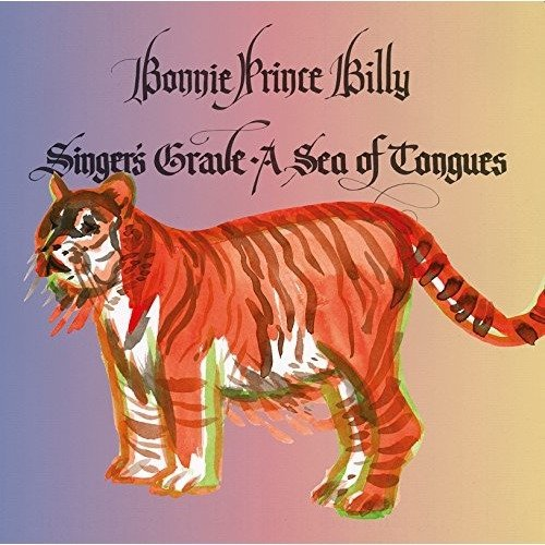 Bonnie Prince Billy - Singers Grave a Sea of Tongues [CD]