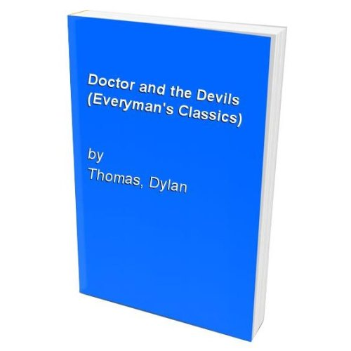 Doctor and the Devils (Everyman's Classics)