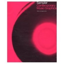 Sampler: Contemporary Music Graphics (graphic Design)