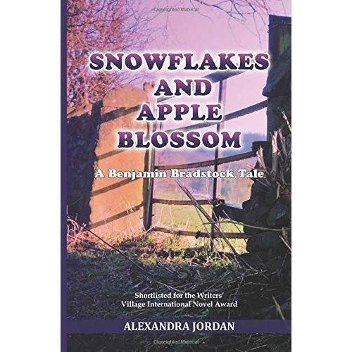 Snowflakes and Apple Blossom: A Benjamin Bradstock Tale (Benjamin Bradstock Tales)