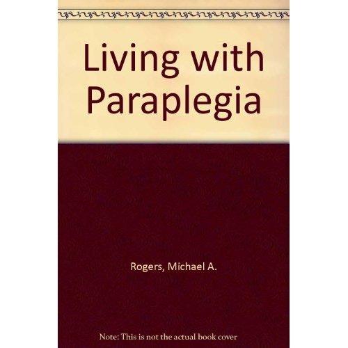 Living with Paraplegia