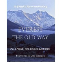 Everest the Old Way: A Bright Remembering