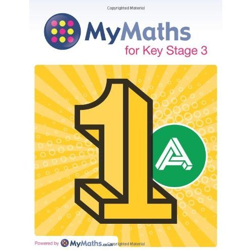 MyMaths for Key Stage 3: Student Book 1A (Mymaths for Ks3)