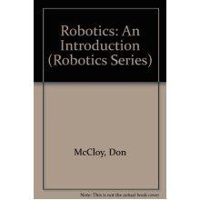 Robotics: An Introduction (Open University Press Robotics Series)