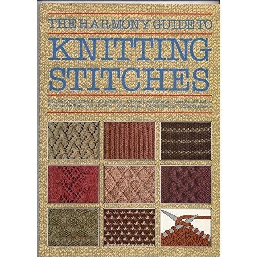 The Harmony Guide to Knitting Stitches: v. 1