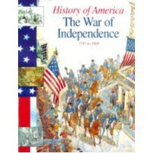 History Of America The War Of Independence: 1750-1800