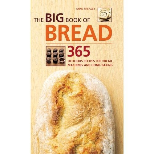 The Big Book of Bread | Anne Sheasby