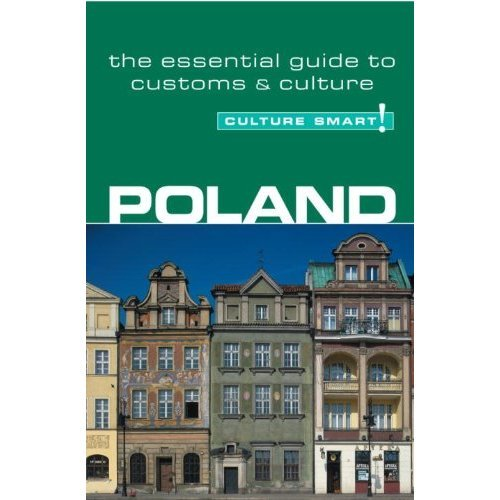 Poland - Culture Smart! The Essential Guide to Customs & Culture