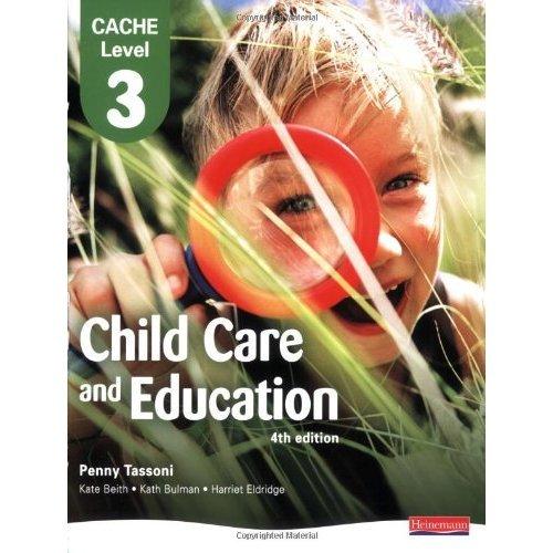 CACHE Level 3 Child Care and Education Student Book (CACHE: Child Care)