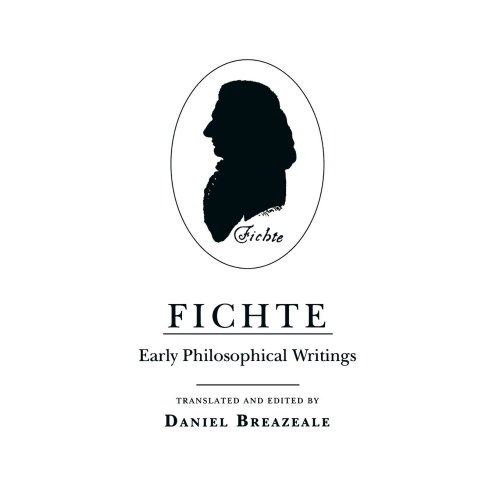 Fichte: Early Philosophical Writings