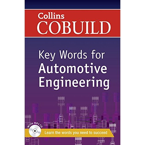 Key Words for Automotive Engineering: B1+ (Collins COBUILD Key Words)