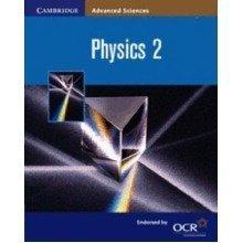 Physics 2 (cambridge Advanced Sciences)
