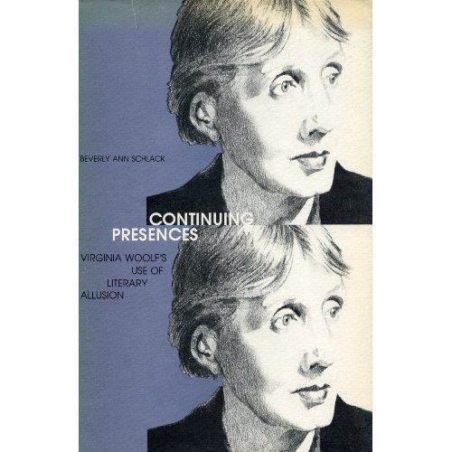 Continuing Presences: Virginia Woolf's Use of Literary Allusion