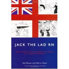 Jack the Lad RN: The Collected Drivel, Doodles and Ditties of a Dedicated Dabtoe