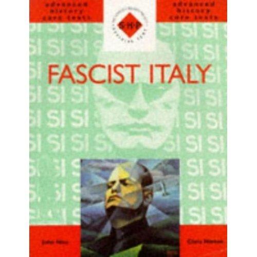 Fascist Italy (SHP Advanced History Core Texts)