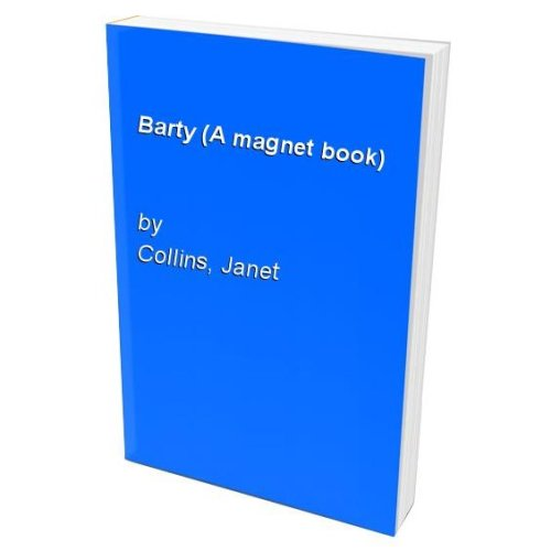 Barty (A magnet book)