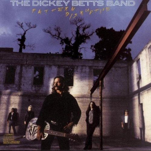 The Dickey Betts Band - Pattern Disruptive [CD]