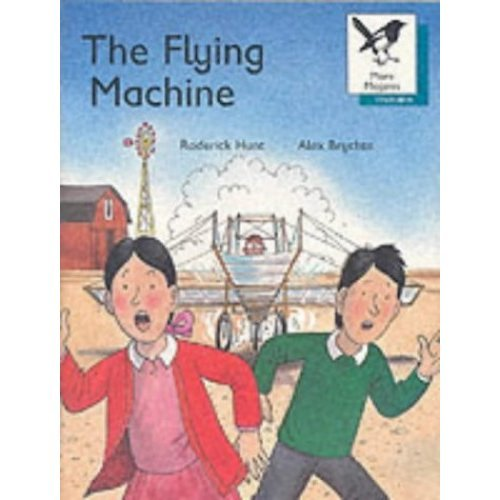 Oxford Reading Tree: Stage 9: More Magpies Storybooks: Flying Machine (Oxford Reading Tree Trunk)