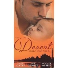 The Desert Lord's Love-child (mills & Boon Special Releases)