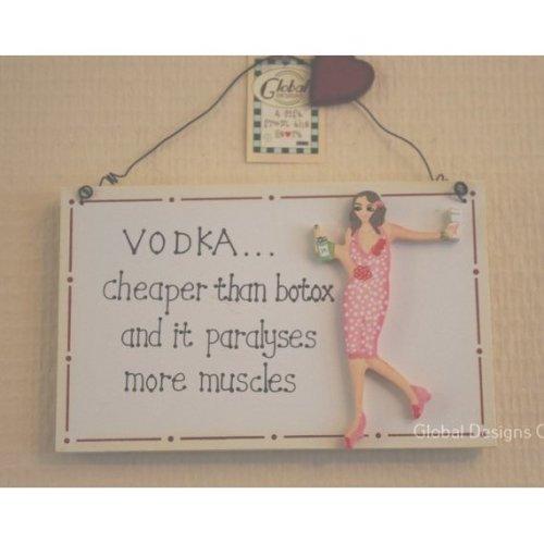 Wooden Plaque Vodka is Cheaper Than Botox F0450B