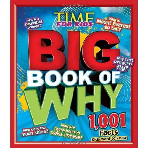 Time for Kids Big Book of Why (Time for Kids Magazine)