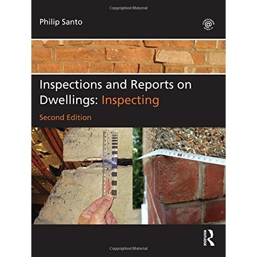 Inspections and Reports on Dwellings: Inspecting, 2nd edition