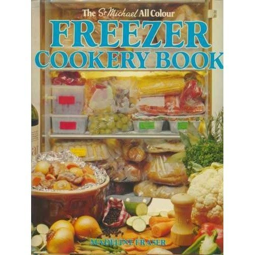 The St Michael All Colour Freezer Cookery Book