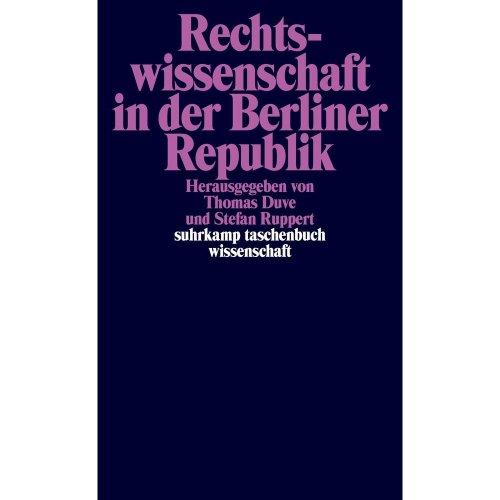 Rechtswissenschaft in der Berliner Republik