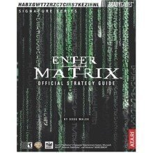 Enter the Matrix: Official Strategy Guide (bradygames Strategy Guides)
