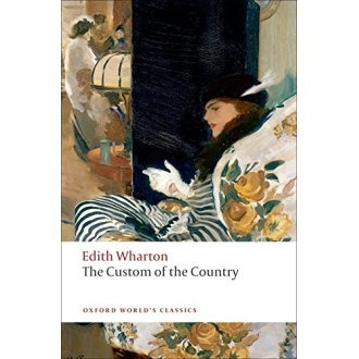 The Custom of the Country (Oxford World's Classics)