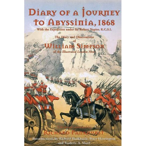 Diary of a Journey to Abyssinia 1868: The Diary and Observations of William Simpson of the Illustrated London News