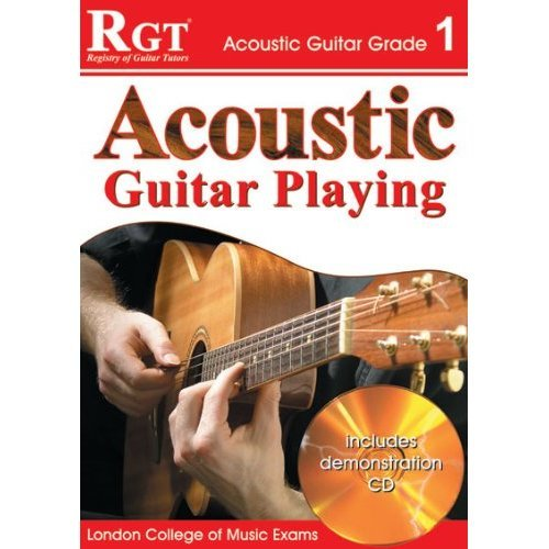 ACOUSTIC GUITAR PLAY - GRADE 1 (RGT Guitar Lessons)