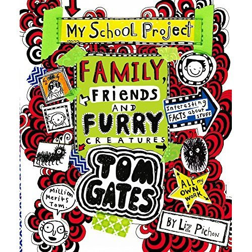 Tom Gates: Family, Friends and Furry Creatures