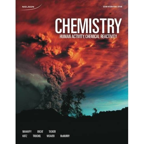 Chemistry: Human Activity, Chemical Reactivity (International Edition)