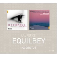 Accentus - Naive 15th Anniversary Limited Editions: Accentus, Laurence Equilbey [CD]