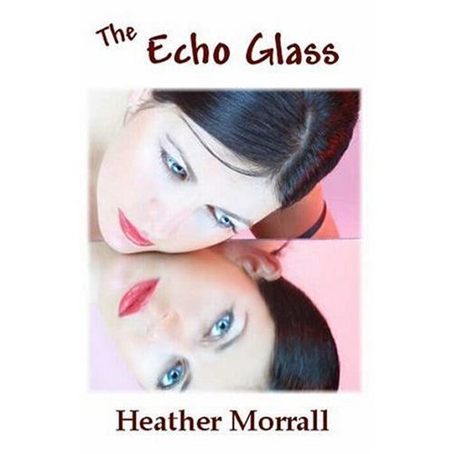 The Echo Glass