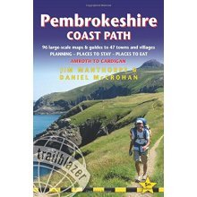 Pembrokeshire Coast Path: Trailblazer British Walking Guide: Practical Walking Guide from Amroth to Cardigan with 96 Large-Scale Walking Maps, Gui...