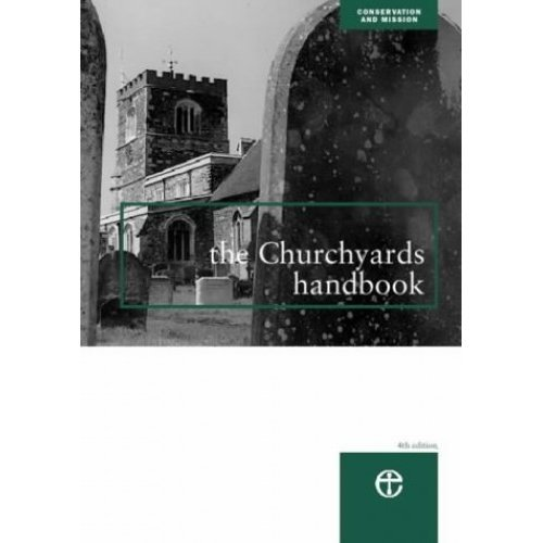 The Churchyards Handbook (Conservation & mission)