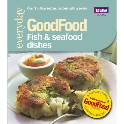 Good Food: Fish & Seafood Dishes